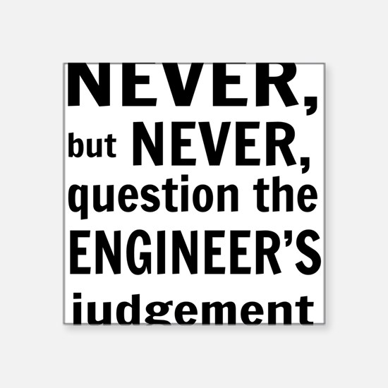 Never but never engineer Sticker