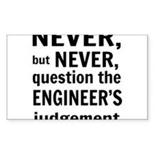 Never but never engineer Decal