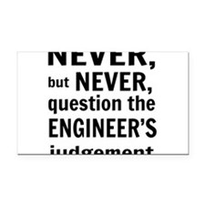Never but never engineer Rectangle Car Magnet