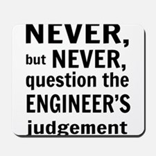 Never but never engineer Mousepad