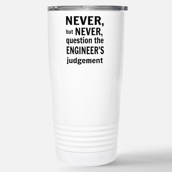 Never but never engineer Travel Mug