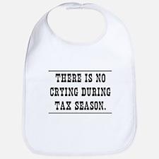 No crying during tax season Bib
