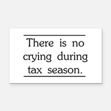 No crying during tax season Rectangle Car Magnet