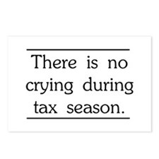 No crying during tax season Postcards (Package of