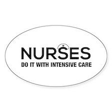 Nurses do it intensive care Decal