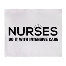 Nurses do it intensive care Throw Blanket