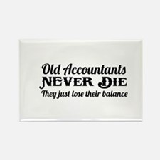 Old accountants never die Magnets