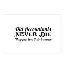 Old accountants never die Postcards (Package of 8)