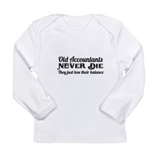 Old accountants never die Long Sleeve T-Shirt