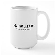 New dad 2013 Mugs