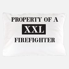 Property of a XXL firefighter Pillow Case