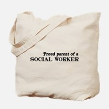 Proud parent social worker Tote Bag