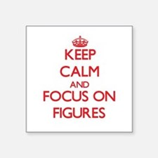 Keep Calm and focus on Figures Sticker