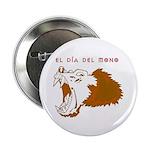 """Monkey Day El Mono 2.25"""" Button (10 pack)"""