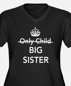 Only child big sister Plus Size T-Shirt
