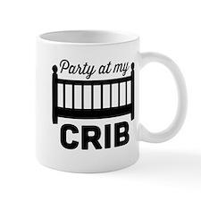 Party at my crib Mugs