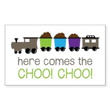 Here Comes The Choo! Choo! Decal