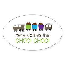Here Comes The Choo! Choo! Decal