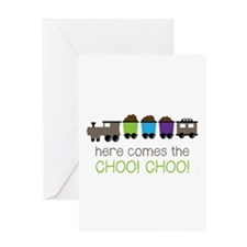 Here Comes The Choo! Choo! Greeting Cards