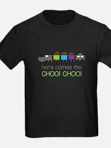 Here Comes The Choo! Choo! T-Shirt
