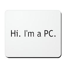 Hi I'm a PC Mousepad