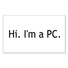 Hi I'm a PC Rectangle Decal