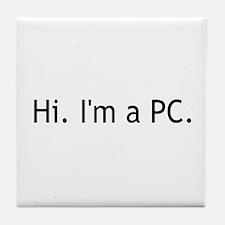 Hi I'm a PC Tile Coaster