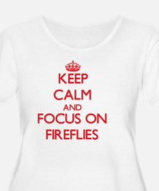 Keep Calm and focus on Fireflies Plus Size T-Shirt