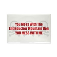 Mess With Entlebucher Rectangle Magnet