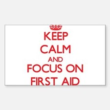 Keep Calm and focus on First Aid Decal