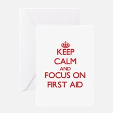 Keep Calm and focus on First Aid Greeting Cards