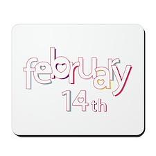 February 14th Mousepad