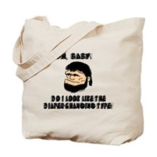 DIAPER-CHANGING TYPE? #2 Tote Bag