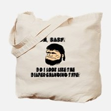 DIAPER-CHANGING TYPE? #2 Tote Bag