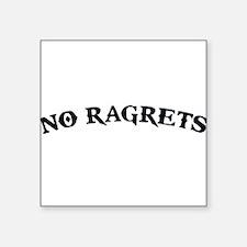 No Ragrets Mispelled Regrets Tattoo Sticker