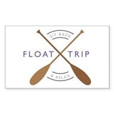 Sit back & relax float trip Decal