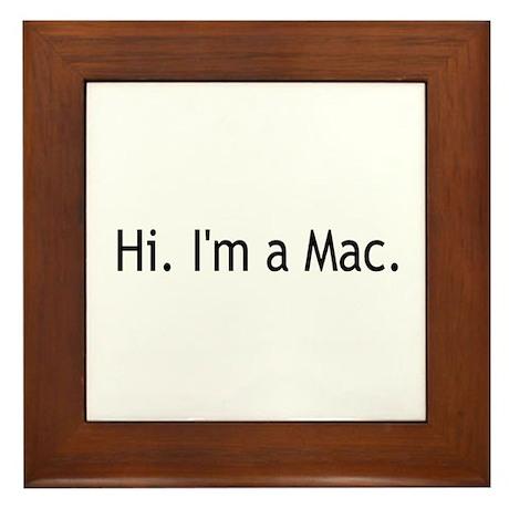 I'm a Mac Framed Tile