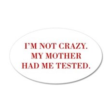 IM-NOT-CRAZY-BOD-RED. Wall Decal