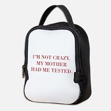 IM-NOT-CRAZY-BOD-RED. Neoprene Lunch Bag