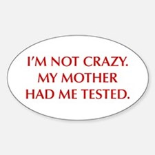 IM-NOT-CRAZY-OPT-RED Decal