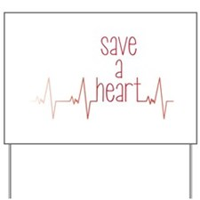 Save a Heart Yard Sign