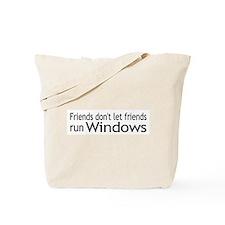 Friends Windows Tote Bag