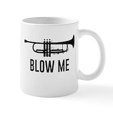 Blow Me Trumpet Mugs