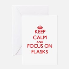 Keep Calm and focus on Flasks Greeting Cards