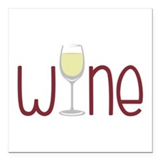 "Wine Square Car Magnet 3"" x 3"""