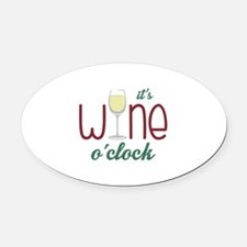 Wine OClock Oval Car Magnet