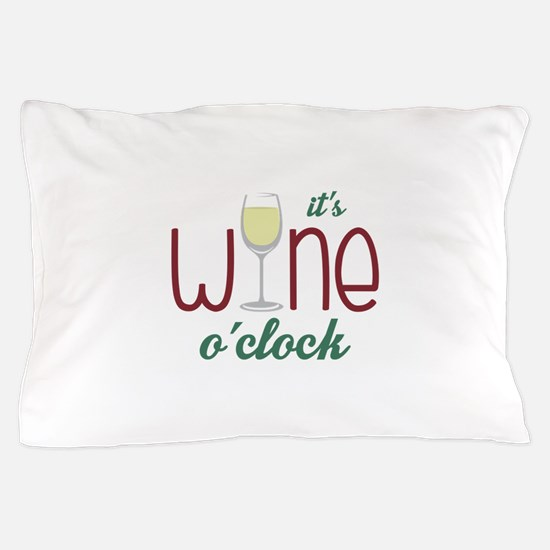 Wine OClock Pillow Case