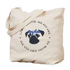 Cute Funny motto Tote Bag