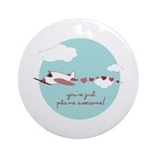 Plane Awesome Ornament (Round)