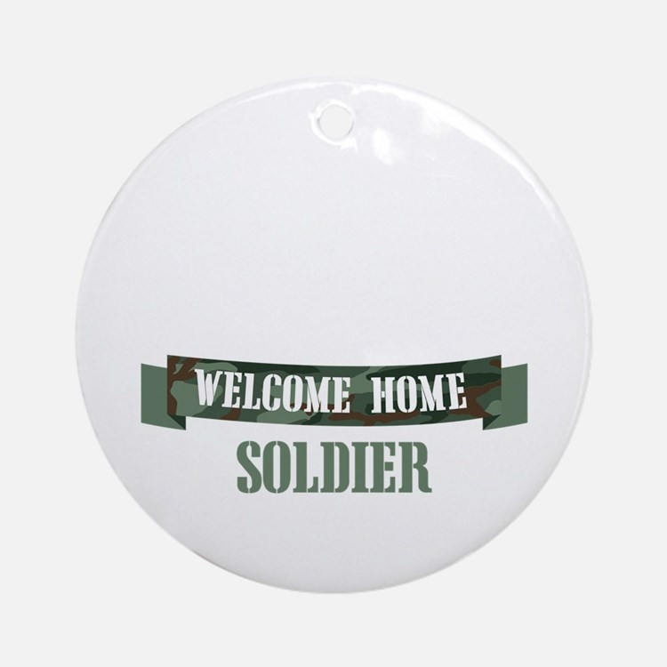 Welcome Home Soldier Ornament (Round)
